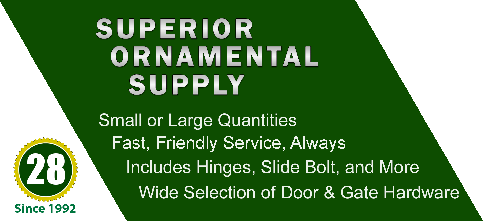 We stock a wide variety of hinges, including heavy duty and grease fittings.   Wide variety and Excellent Quality from Superior Ornamental Supply.